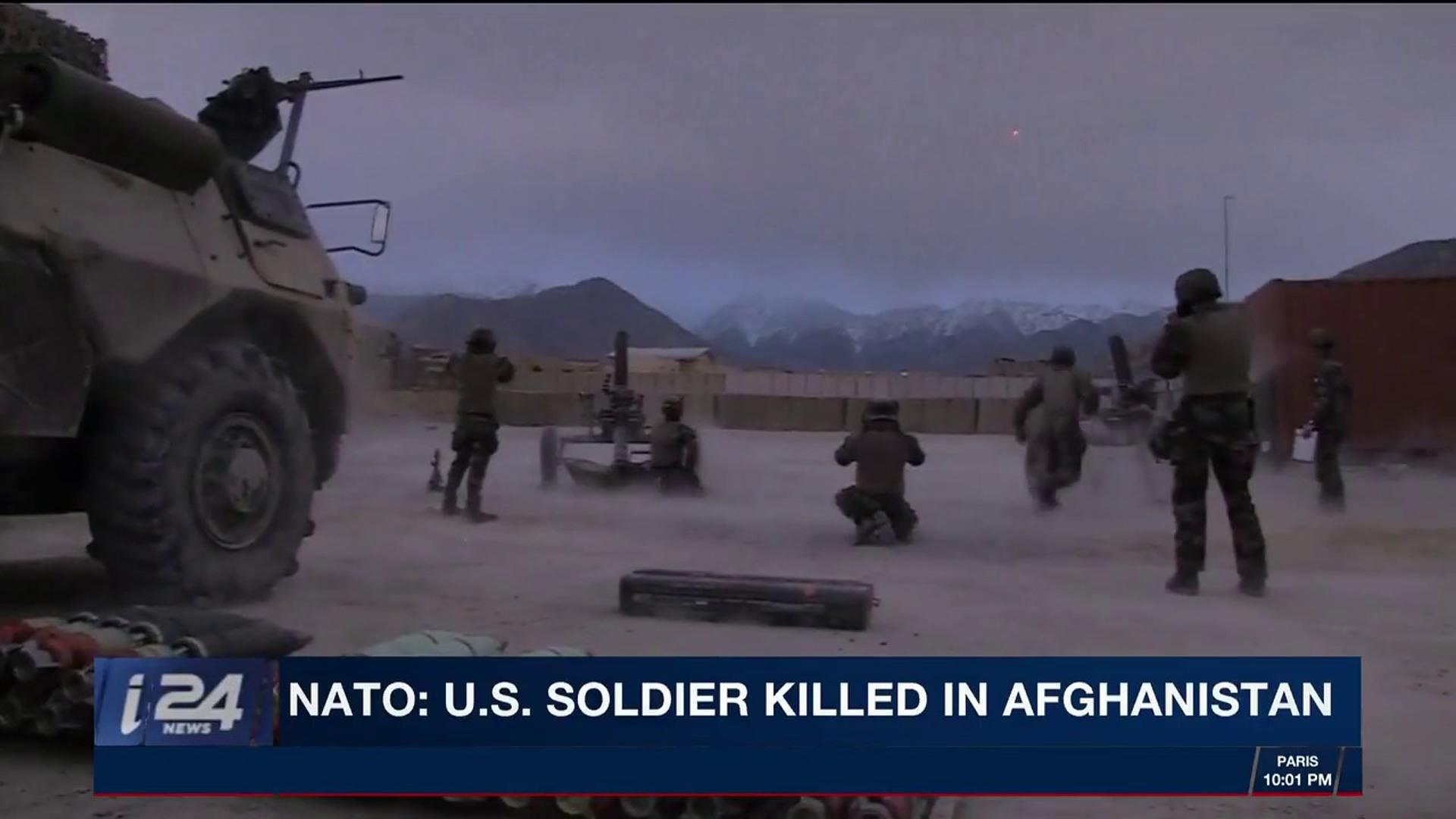 i24NEWS DESK | NATO: U S  soldier killed in Afghanistan | Saturday