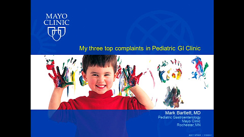 My Three top Complaints in Pediatric GI Clinic (Audio) by Dr